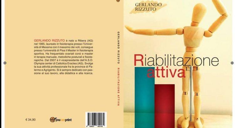 """Si presenta il libro """"Riabilitazione attiva"""" del fisioterapista cattolicese Gerlando Rizzuto"""