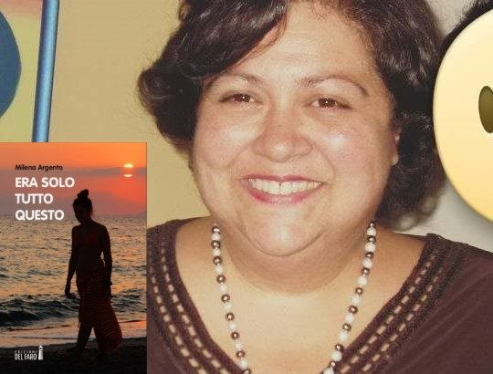 """""""Era solo tutto questo"""", il primo romanzo di Milena Argento"""