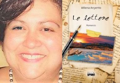 """Si presenta il romanzo """"Le Lettere"""" di Milena Argento"""