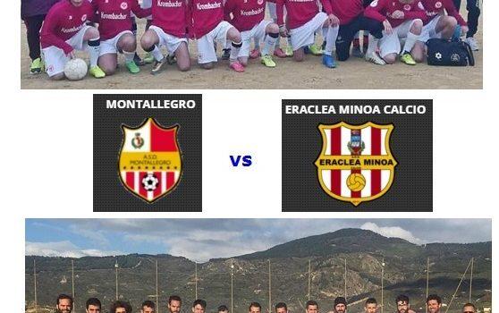 Calcio Terza Categoria. Finale Play Off.              Eraclea Minoa – Montallegro sfida ad alta quota per conquistare la Seconda Categoria.